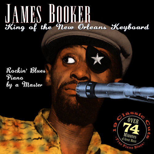 King Of The New Orleans Keyboard de James Booker