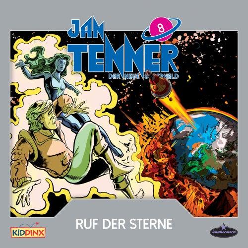 Der neue Superheld - Folge 8: Ruf der Sterne von Jan Tenner