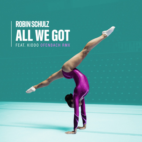 All We Got (feat. KIDDO) (Ofenbach Remix) by Robin Schulz