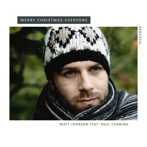 Merry Christmas Everyone (Acoustic) de Matt Johnson