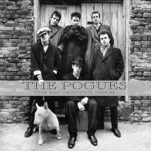 The BBC Sessions 1984 -1986 (Live) by The Pogues