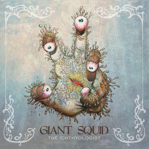 The Ichthyologist (Reissue) by Giant Squid