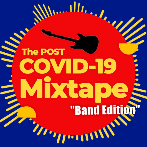 The Post COVID-19 Mixtape - Band Edition de Various Artists