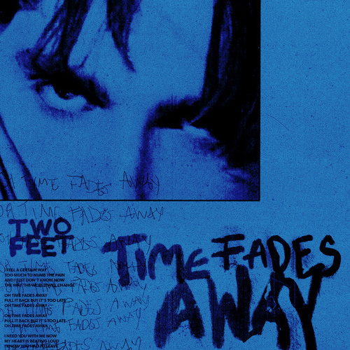 Time Fades Away by Two Feet