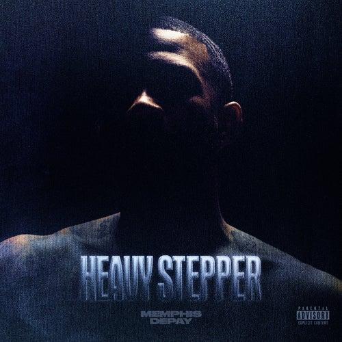 Heavy Stepper by Memphis Depay