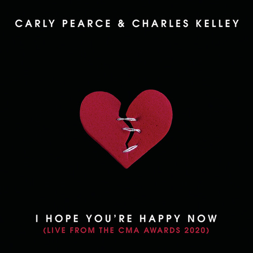 I Hope You're Happy Now (Live from the CMA Awards 2020) de Carly Pearce & Charles Kelley