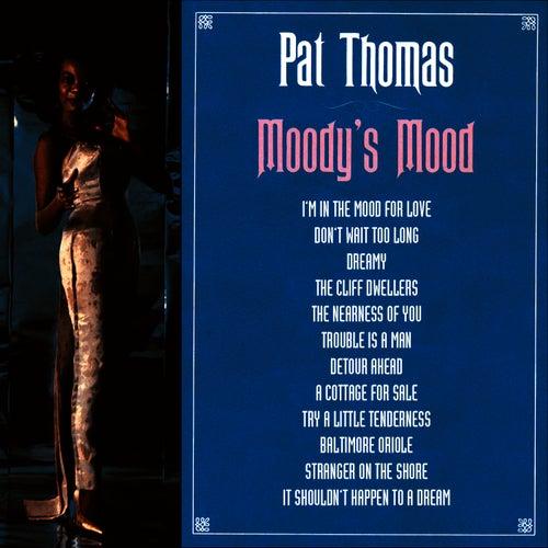 Moody's Mood de Pat Thomas