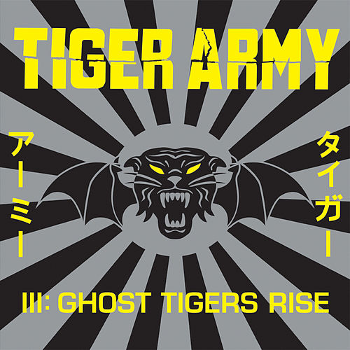 Tiger Army III: Ghost Tigers Rise de Tiger Army