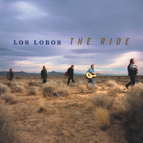 The Ride von Los Lobos