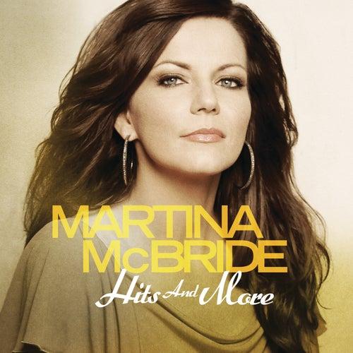 Hits And More by Martina McBride