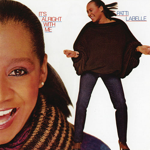 It's Alright With Me de Patti LaBelle