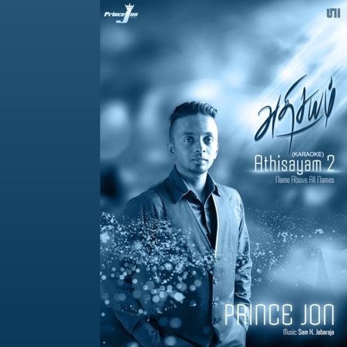 Athisayam 2 (Karaoke) by Prince Jon