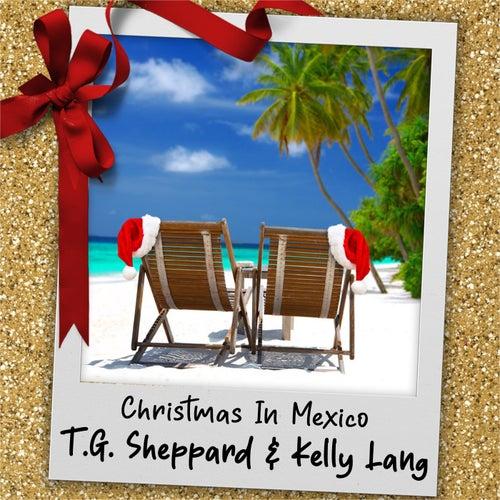 Christmas in Mexico de T.G. Sheppard