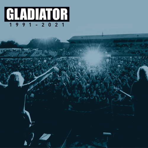 Best Of 1991 - 2021 by Gladiator
