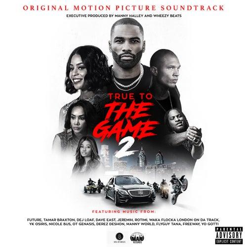 True To The Game 2 (Original Motion Picture Soundtrack) de Various Artists