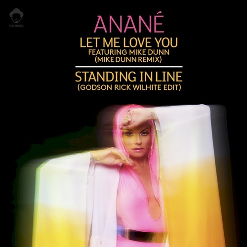 Let Me Love You (Remixes) by Anané