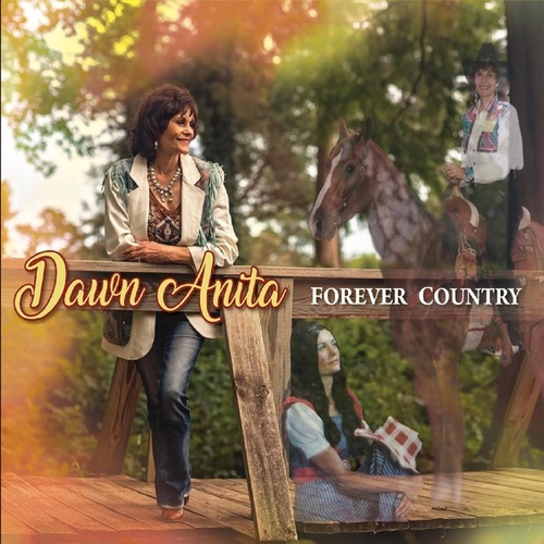 Forever Country by Dawn Anita