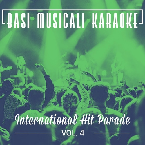 Basi Musicali Karaoke: International Hit Parade, Vol. 4 von Il Laboratorio del Ritmo