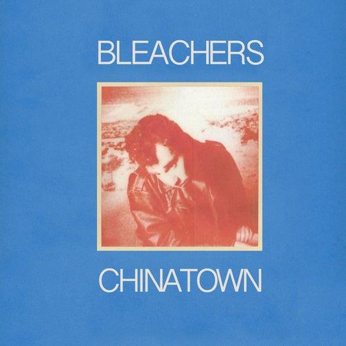chinatown by Bleachers