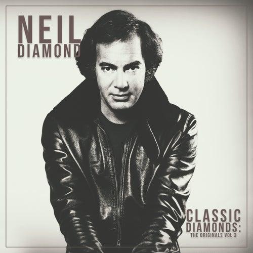 Classic Diamonds: The Originals Vol 3 de Neil Diamond