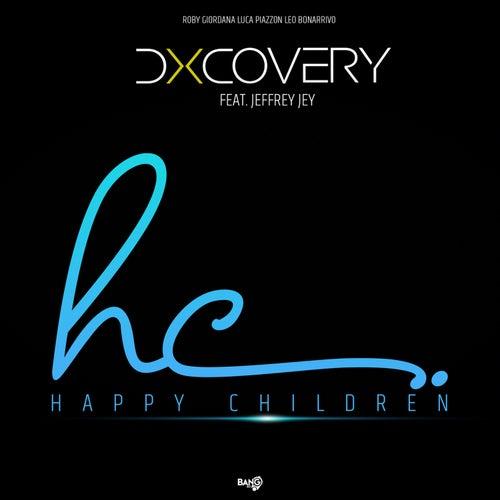 Happy Children (feat. Jeffrey Jey) (Roby Giordana - Luca Piazzon Mix) by Dxcovery