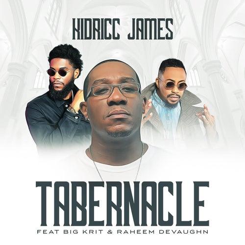Tabernacle de Kidricc James