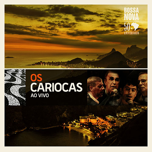 Os Cariocas: The Best of (Live) von Os Cariocas