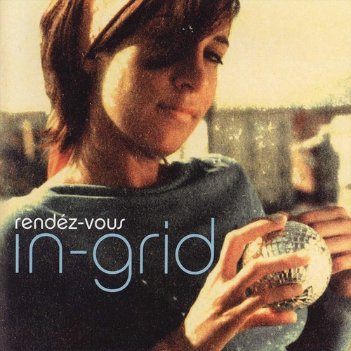 Rendèz-vous (French Version) de In-Grid