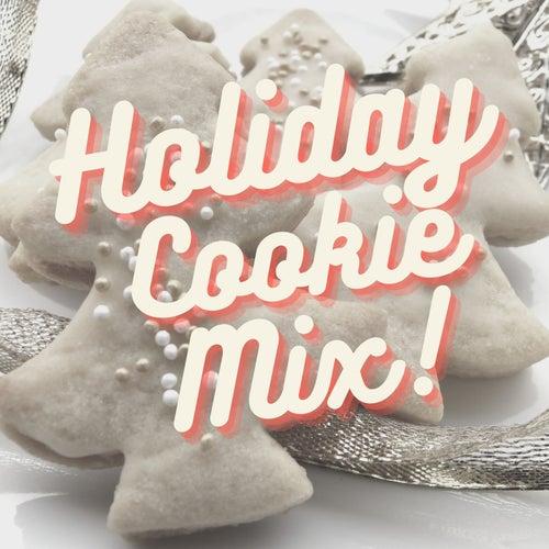 Holiday Cookie Mix! de Various Artists