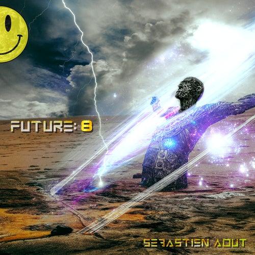 Future: 8 de Sébastien Aout