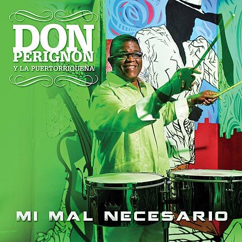 Mi Mal Necesario - Single by Don Perignon Y La Puertorriqueña