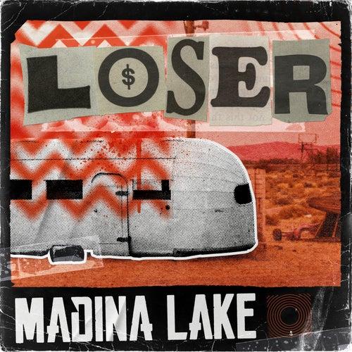Loser de Madina Lake