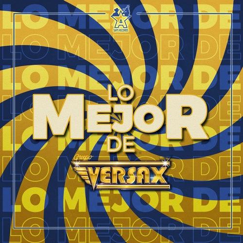 Lo Mejor de Grupo Versax de Grupo Versax