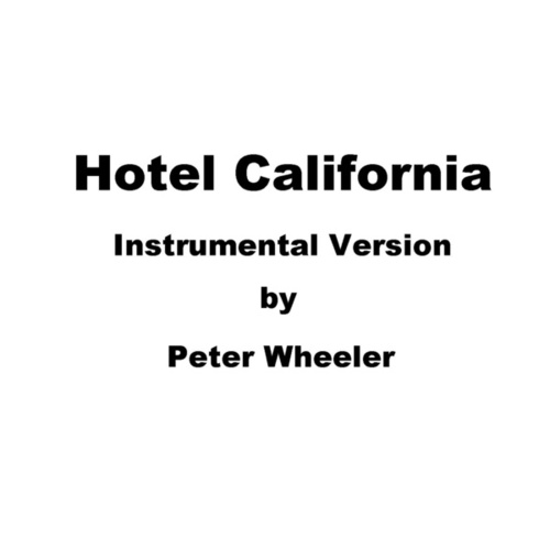 Hotel California (Instrumental Version) de Peter Wheeler