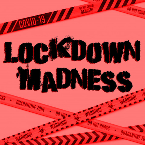 Lockdown Madness by Various Artists