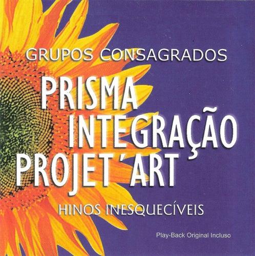 Grupos Consagrados : Hinos Inesquecíveis by Prisma