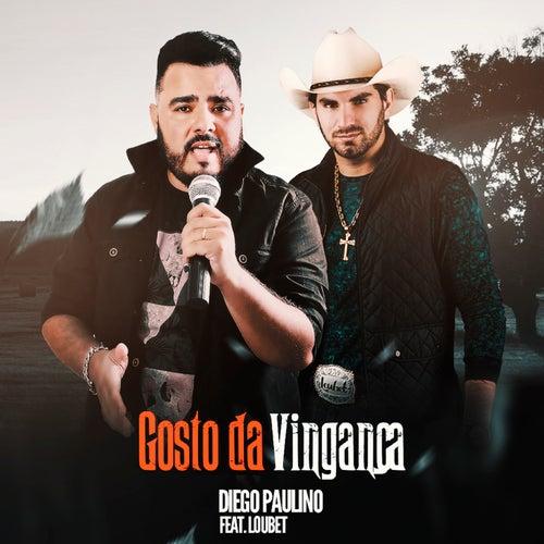 Gosto da Vingança de Diego Paulino