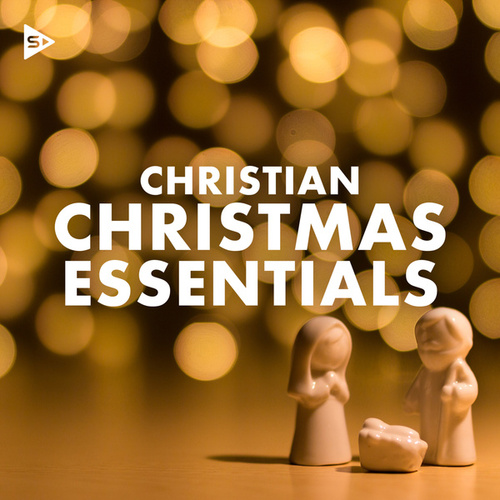 Christian Christmas Essentials by Various Artists