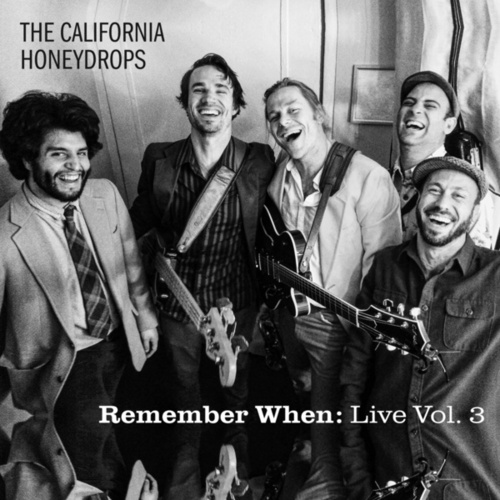 Remember When: Live, Vol. 3 by The California Honeydrops