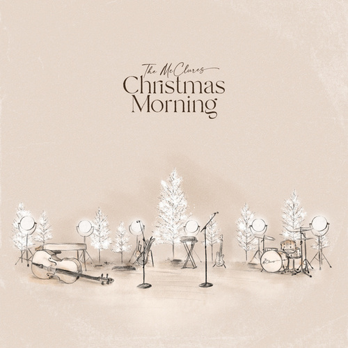 Christmas Morning (Live) by The McClures