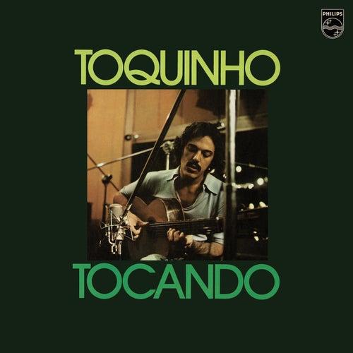 Tocando by Toquinho