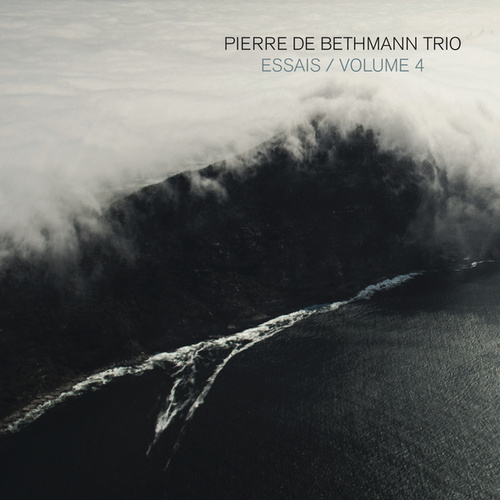 Essais, Volume 4 by Pierre de Bethmann Trio