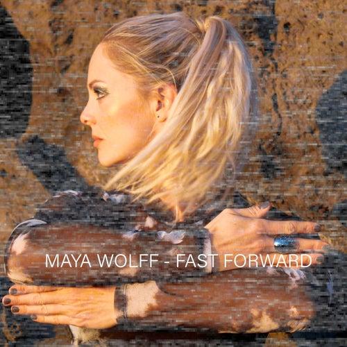 Fast Forward by Maya Wolff