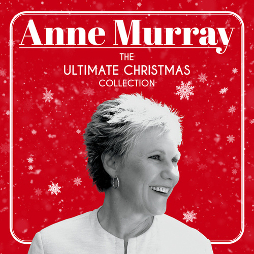 The Ultimate Christmas Collection von Anne Murray