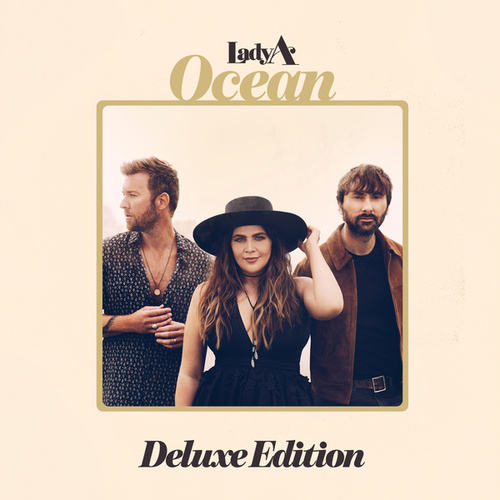 Ocean (Deluxe Edition) by Lady A