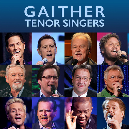 Gaither Tenor Singers by Various Artists