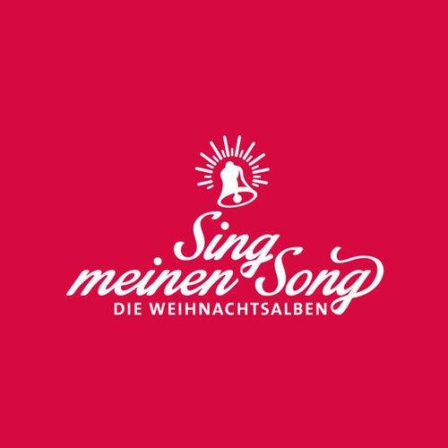 Sing meinen Song - Die Weihnachtsalben, Vol. 4-6 von Various Artists