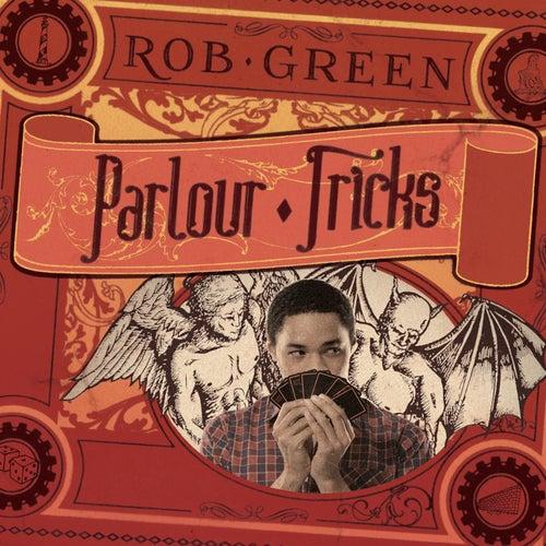 Parlour Tricks by Rob Green