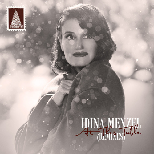 At This Table (Remixes) by Idina Menzel