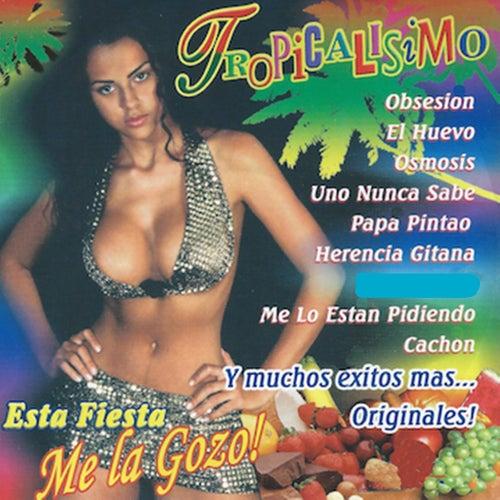 Tropicalísimo - Esta Fiesta Me la Gozo! by Various Artists